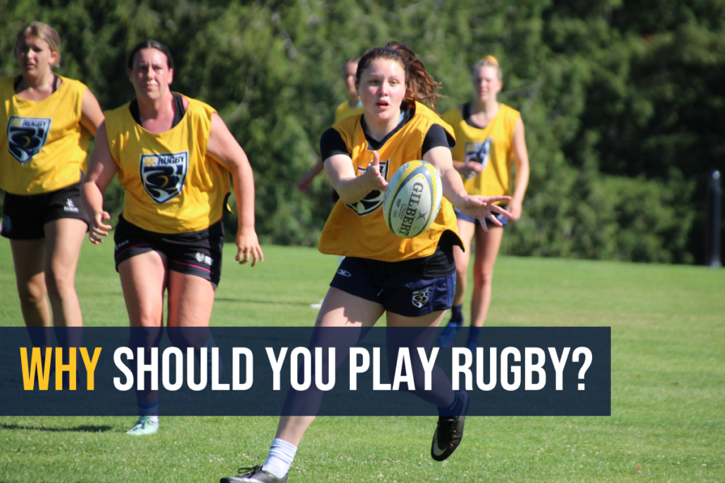 Why You Should Play Rugby